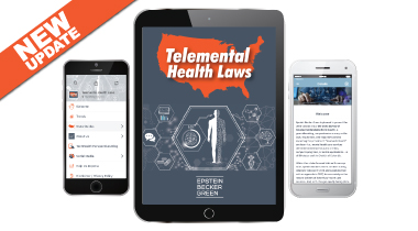 Graphic feature displaying: Download Epstein Becker Green's Telemental Health Laws App